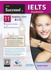 SUCCEED IN IELTS ACADEMIC (8+3 PRACTICE TESTS) + SELF STUDY GUIDE