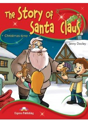 THE STORY OF SANTA CLAUS - PUPIL'S BOOK WITH CROSS-PLATFORM APPLICATION