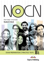 PREPARATION & PRACTICE TESTS FOR NOCN EXAM B1 STUDENT'S (+DIGIBOOK APP.)