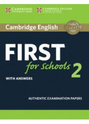 CAMBRIDGE ENGLISH FIRST FOR SCHOOLS 2 - WITH ANSWERS