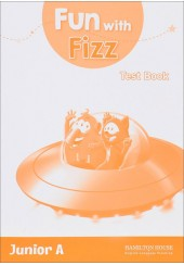 FUN WITH FIZZ JUNIOR A TEST BOOK