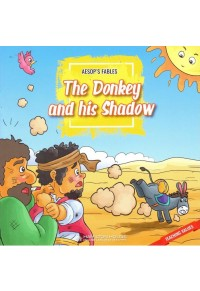 AESOP'S FABLES: THE DONKEY AND HIS SHADOW (+ CD) 978-9925-31-081-4 9789925310814