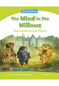 THE WIND IN THE WILLOWS - KIDS READERS LEVEL 4 978-1-4082-8839-9 9781408288399