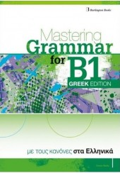 MASTERING GRAMMAR FOR B1: GREEK EDITION STUDENT'S BOOK