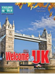 WELCOME TO THE UK- EXPLORE OUR WORLD CLIL READERS 4