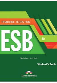 PRACTICE TESTS FOR ESB B1 STUDENT'S BOOK WITH DIGIBOOK 978-1-4715-8222-6 9781471582226