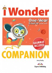 I WONDER JUNIOR A & B ONE - YEAR COURSE COMPANION - GRAMMAR INCLUDED