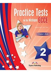 PRACTICE TESTS FOR THE MICHIGAN ECCE 2 STUDENT'S