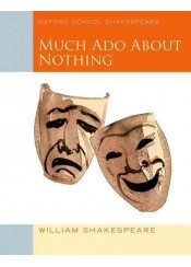 MUCH ADO ABOUT NOTHING - OXFORD SCHOOL SHAKESPEARE