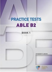 ABLE B2 PRACTICE TESTS BOOK 1