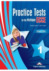 PRACTICE TESTS FOR THE MICHIGAN ECCE 1 CLASS CDs