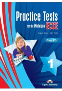 PRACTICE TESTS FOR THE MICHIGAN ECCE 1 CLASS CDs 978-1-4715-0519-5 9781471505195