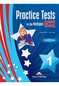 PRACTICE TESTS FOR THE MICHIGAN ECCE 1 TEACHER'S BOOK 978-1-4715-7594-5 9781471575945