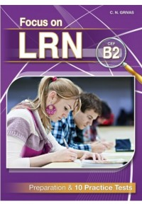 FOCUS ON LRN B2 - PREPARATION & 10 PRACTICE TESTS 978-960-613-077-9 9789606130779