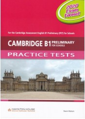CAMBRIDGE B1 PRELIMINARY FOR SCHOOLS - PRACTICE TESTS