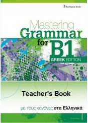 MASTERING GRAMMAR FOR B1 GREEK EDITION TEACHER'S EDITION
