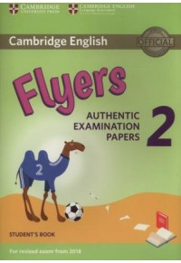 CAMBRIDGE YOUNG LEARNERS ENGLISH PRACTICE TESTS - FLYERS 2 978-1-316-63625-1 9781316636251
