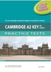CAMBRIDGE A2 KEY FOR SCHOOLS PRACTICE TESTS