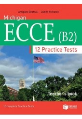 MICHIGAN ECCE (B2) 12 COMPLETE PRACTICETESTS TEACHER'S BOOK