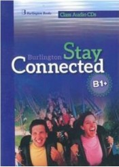 STAY CONNECTED B1+ - CLASS AUDIO CDs (5CDs)