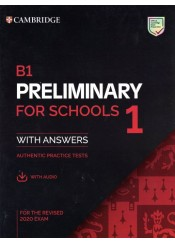 B1 PRELIMINARY FOR SCHOOLS 1 - FOR THE REVISED 2020 EXAM - STUDENT'S BOOK