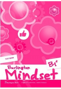 BURLINGTON MINDSET B1+ TEST BOOK 978-9925-30-304-5 9789925303045
