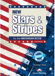 NEW STARS & STRIPES FOR THE MICHIGAN ECCE STUDENT'S BOOK REVISED 2021