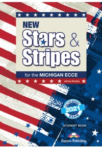 NEW STARS & STRIPES FOR THE MICHIGAN ECCE STUDENT'S BOOK REVISED 2021 978-1-4715-9524-0 9781471595240