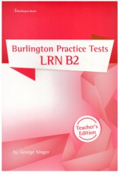 BURLINGTON PRACTICE TESTS LRN B2 TEACHER'S EDITION