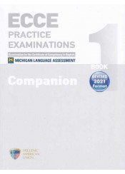 ECCE PRACTICE EXAMINATIONS BOOK 1 COMPANION REVISED 2021 FORMAT