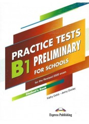 PRACTICE TESTS B1 PRELIMINARY FOR SCHOOLS - TEACHER'S BOOK
