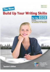 THE NEW BUILD UP YOUR WRITING SKILLS FOR THE ECCE TEACHER'S EDITION