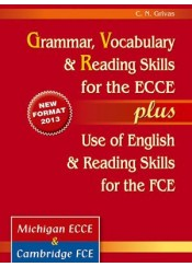 GRAMMAR VOCABULARY & READING SKILLS ECCE PLUS USE OF ENGLISH FCE (2013)