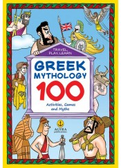 GREEK MYTHOLOGY - 100 ACTIVITIES, GAMES AND MYTHS