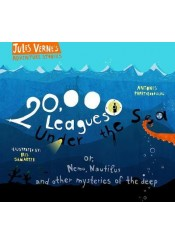 20.000 LEAGUES UNDER THE SEA - OR, NEMO, NAUTILUS AND OTHER MYSTERIES OF THE DEEP