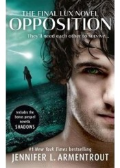 OPPOSITION - THE FINAL LUX NOVEL