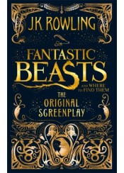 (P/B) FANTASTIC BEASTS AND WHERE TO FIND THEM - THE ORIGINAL SCREENPLAY
