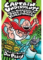 CAPTAIN UNDERPANTS AND THE TERRIFYING RETURN OF THE TIPPY TINKLETROUSERS