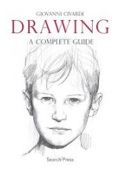DRAWING - A COMPLETE GUIDE